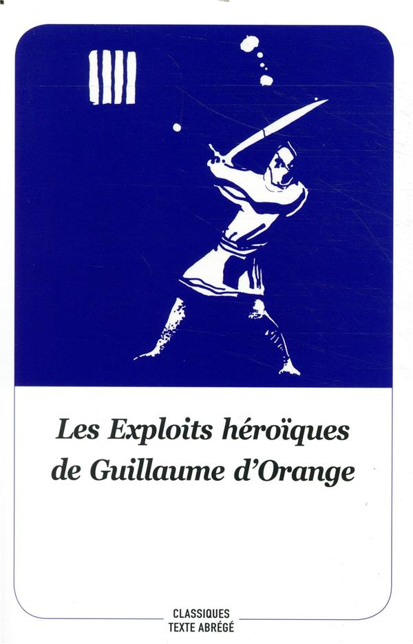 GUILLAUME D'ORANGE - NOUVELLE EDITION