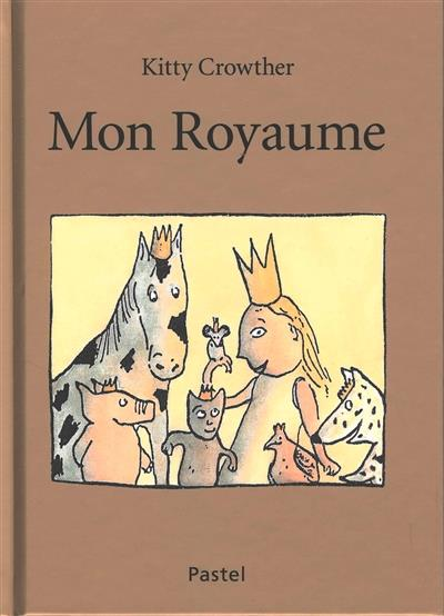 MON ROYAUME CROWTHER, KITTY EDL