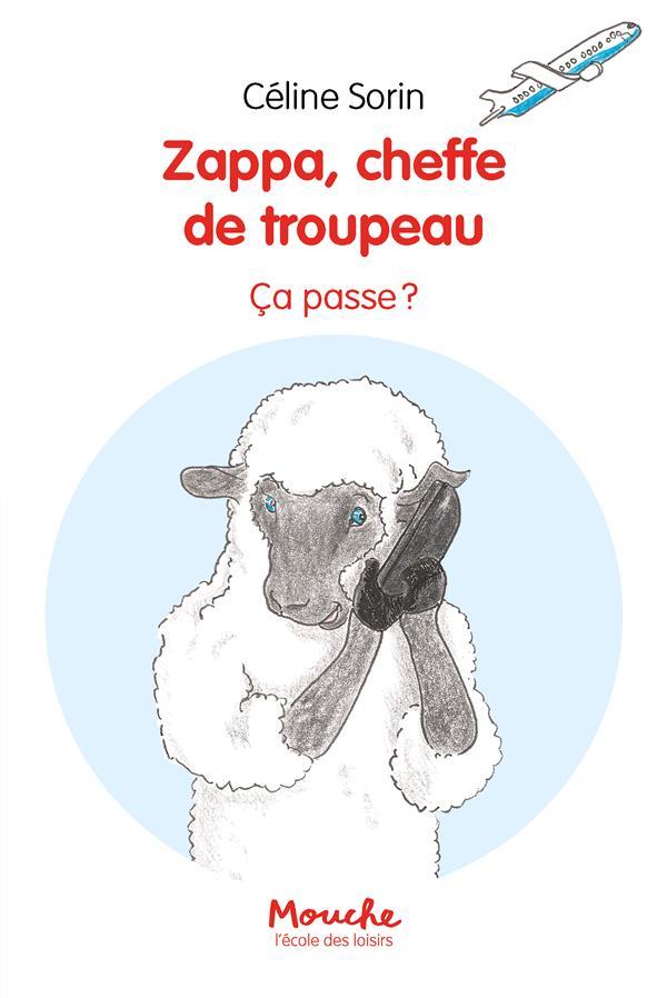 ZAPPA, CHEFFE DE TROUPEAU : CA PASSE !