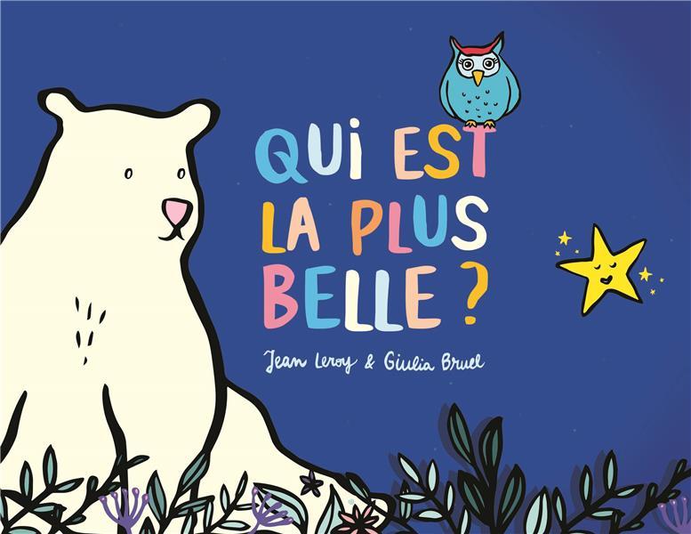 QUI EST LA PLUS BELLE ? LEROY/BRUEL EDL