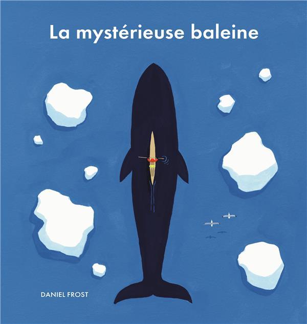 LA MYSTERIEUSE BALEINE