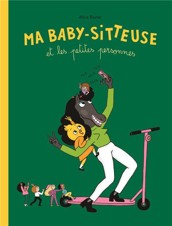 MA BABY-SITTEUSE ET LES PETITES PERSONNES