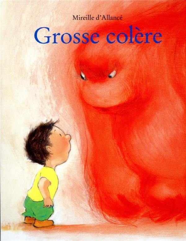 GROSSE COLERE (TOUT-CARTON) ALLANCE, MIREILLE D' EDL