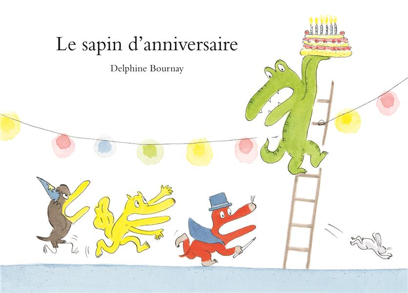 LE SAPIN D'ANNIVERSAIRE BOURNAY, DELPHINE EDL