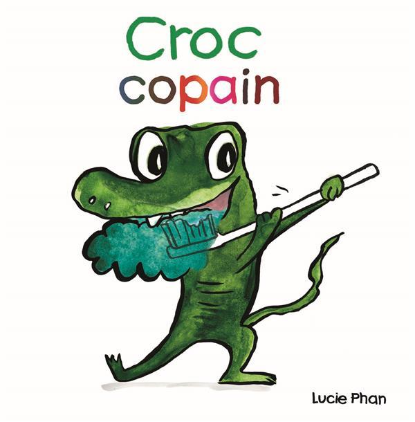 CROC COPAIN PHAN, LUCIE EDL