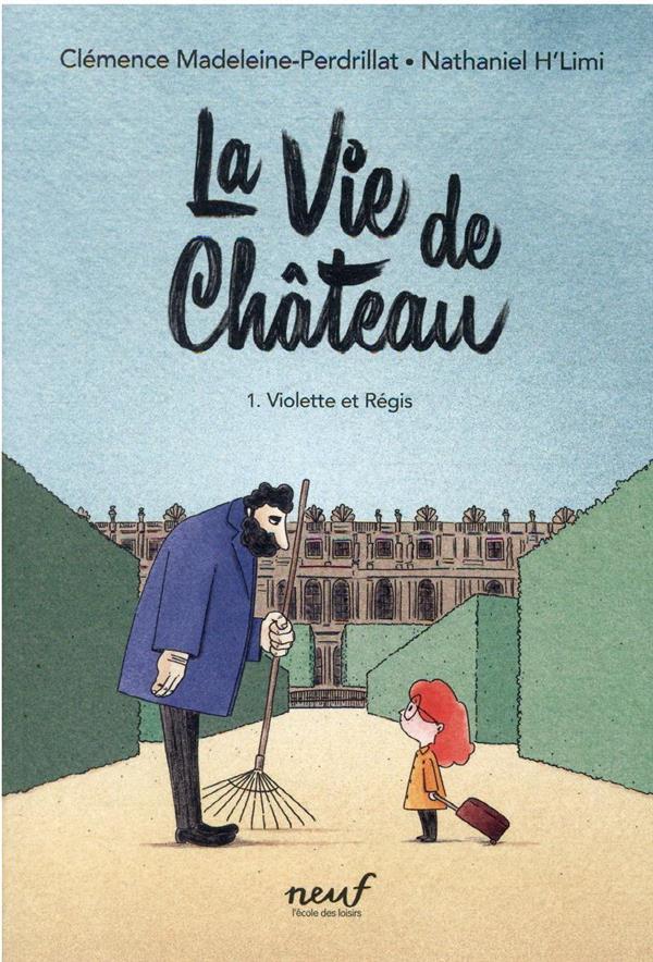 LA VIE DE CHATEAU MADELEINE-PERDRILLAT, CLEMENCE  EDL