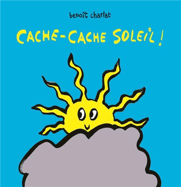 CACHE-CACHE SOLEIL ! BENOIT CHARLAT EDL