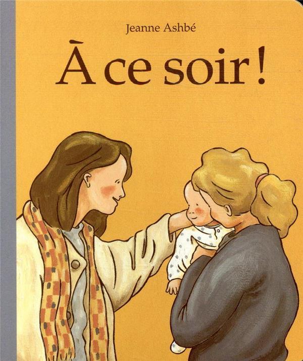 A CE SOIR !