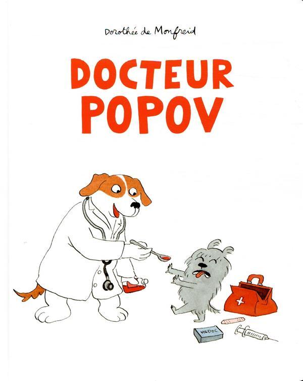 DOCTEUR POPOV  MONFREID, DOROTHEE DE EDL