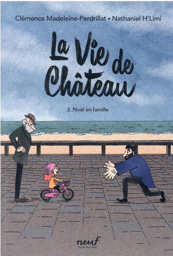 LA VIE DE CHATEAU - TOME 2 - N MADELEINE-PERDRILLAT EDL