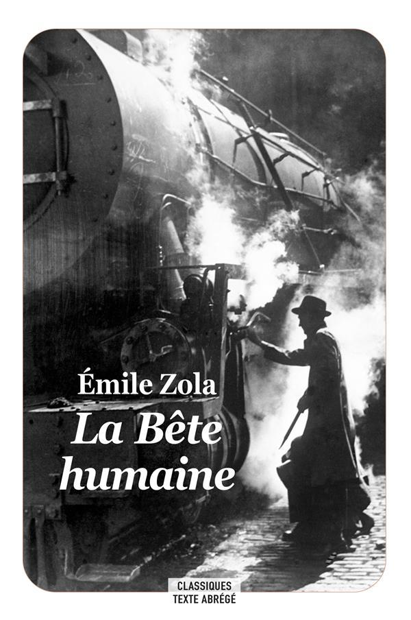LA BETE HUMAINE D'EMILE ZOLA