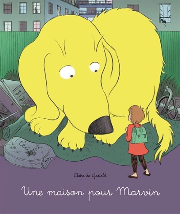 UNE MAISON POUR MARVIN  GASTOLD, CLAIRE DE EDL