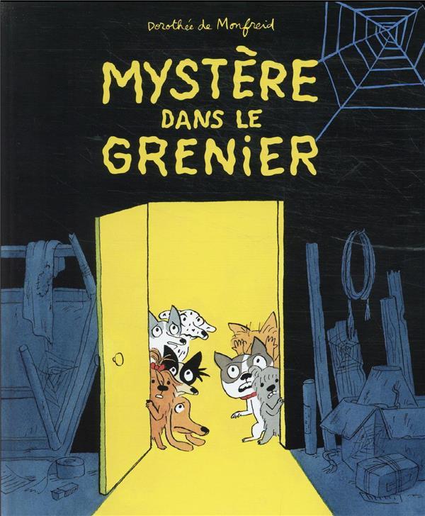 MYSTERE DANS LE GRENIER
