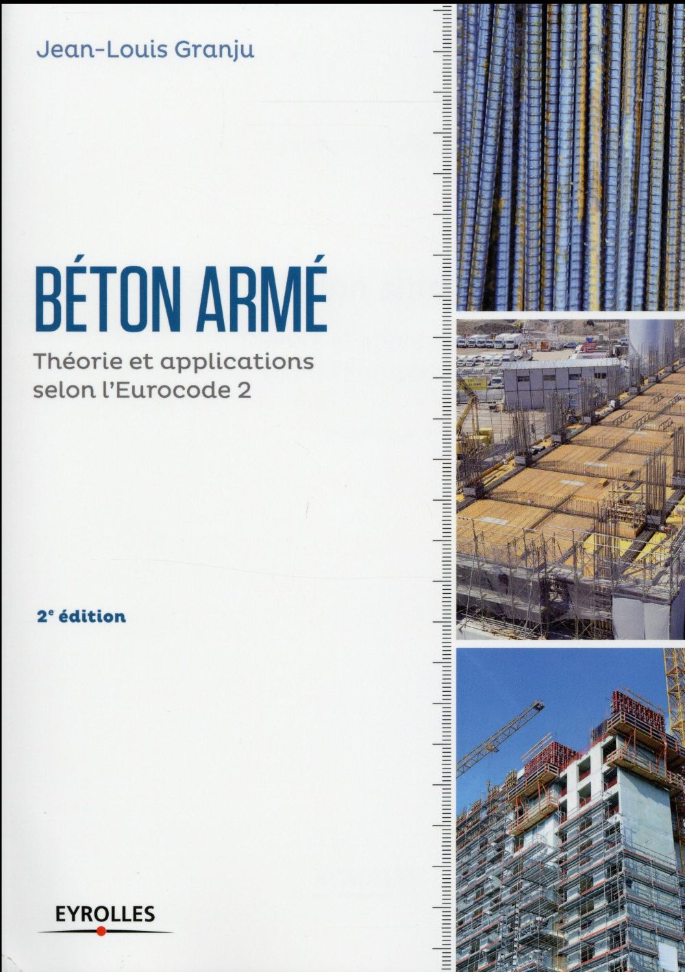 Introduction Au Beton Arme Theorie Et Applications Courantes Selon L'eurocode 2