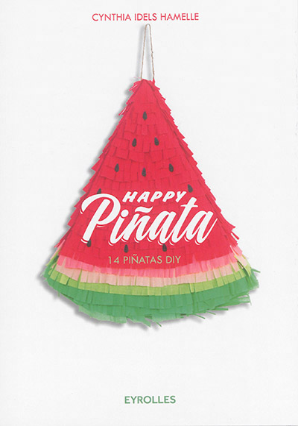 Idels Hamelle Cynthia - Happy pinata !