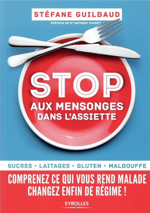 STOP AUX MENSONGES DANS L'ASSIETTE  EYROLLES