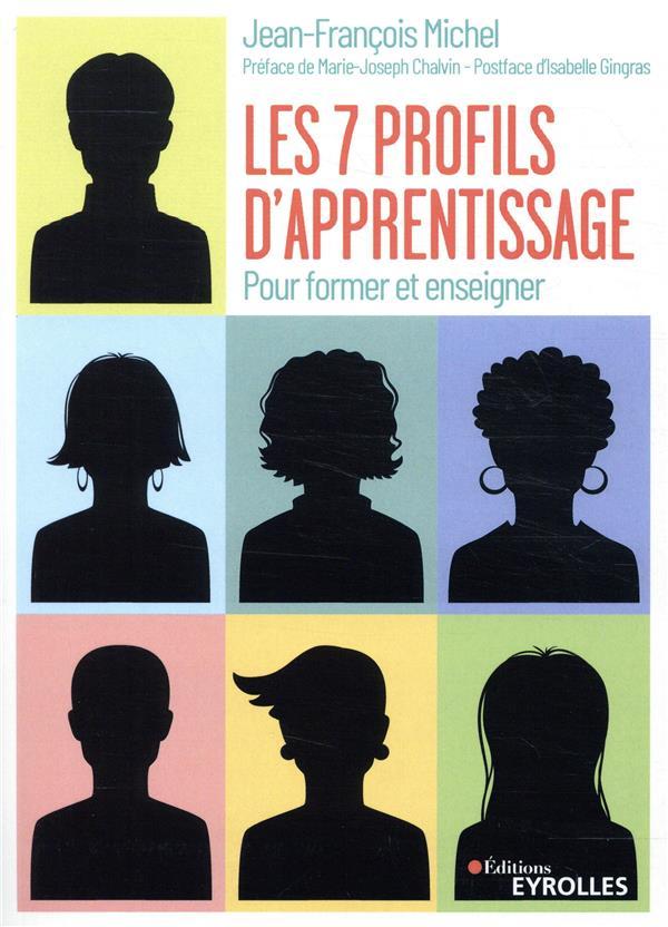 Les Sept Profils D'apprentissage - Pour Former Et Enseigner. Preface De Marie-joseph Chalvin - Postf
