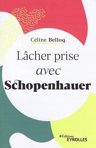 - LACHER PRISE AVEC SCHOPENHAUER