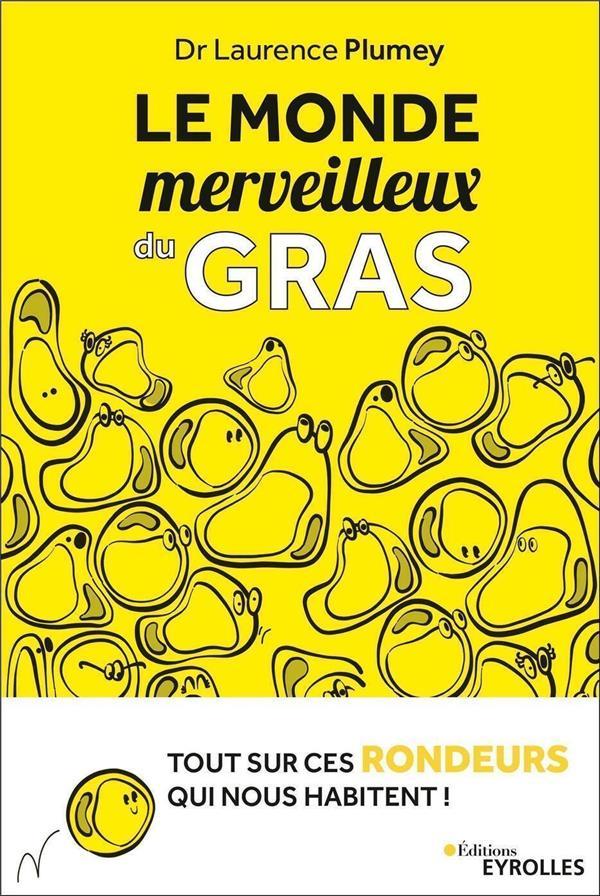 LE MONDE MERVEILLEUX DU GRAS