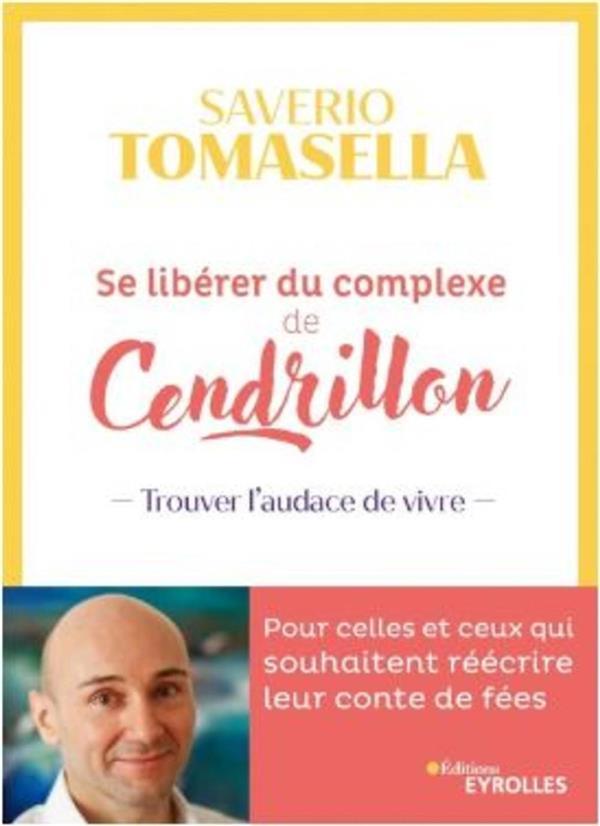 SE LIBERER DU COMPLEXE DE CENDRILLON