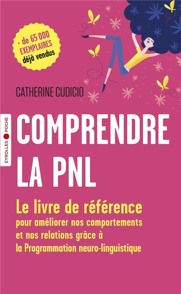 COMPRENDRE LA PNL (3E EDITION)