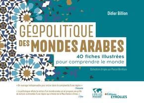 GEOPOLITIQUE DES MONDES ARABES BILLION DIDIER EYROLLES