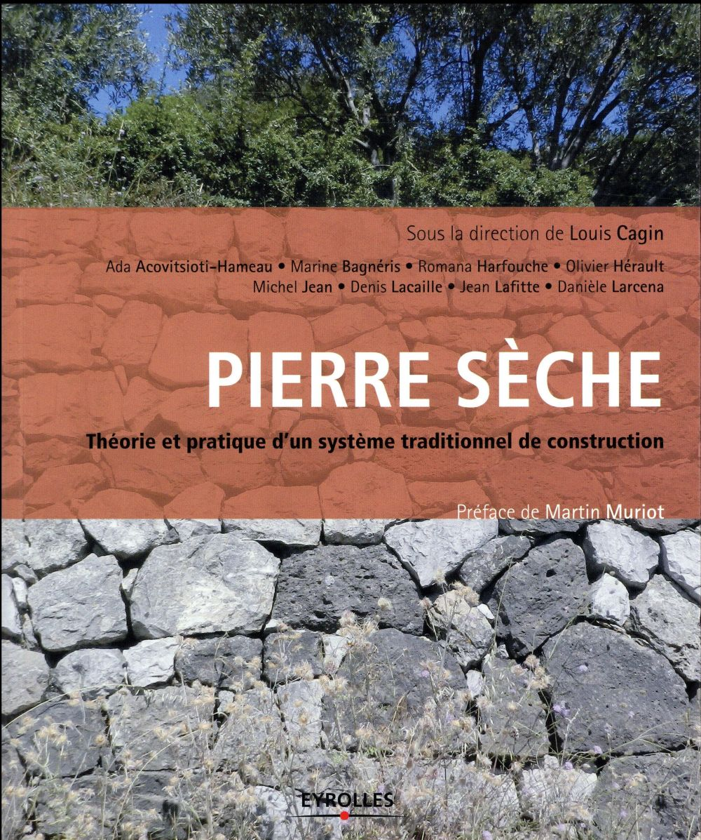 Pierre Seche  Theorie Et Pratique - D Un Systeme Traditionnel De Construction