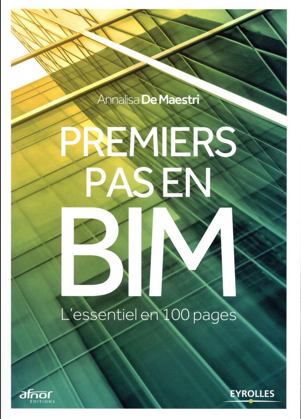 Premiers Pas En Bim - L Essentiel En 100 Pages