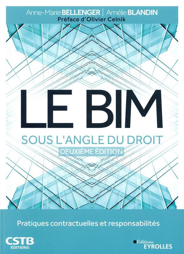 Le Bim Sous L Angle Du Droit  Deuxieme Edition - Pratiques Contractuelles Et Responsabilites  Prefac