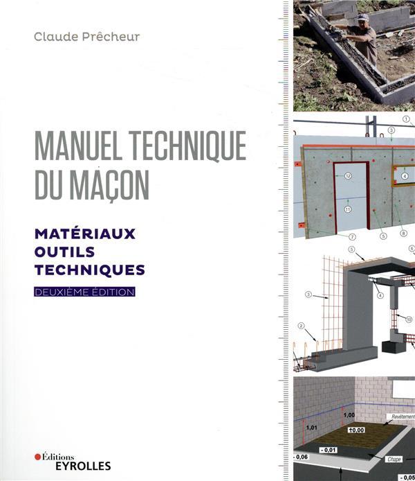 MANUEL TECHNIQUE DU MACON  VOL  1  2E EDITION - MATERIAUX OUTILS TECHNIQUES PRECHEUR, CLAUDE EYROLLES