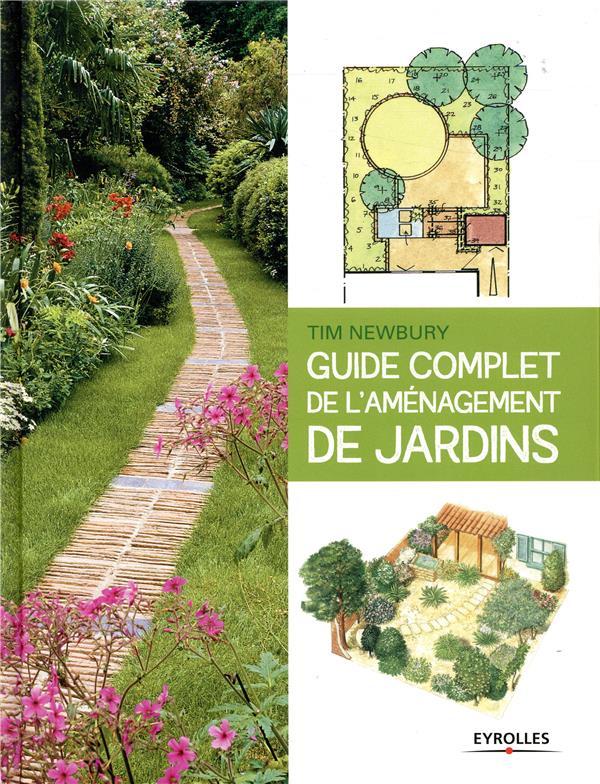 GUIDE COMPLET DE L AMENAGEMENT DE JARDINS  EYROLLES