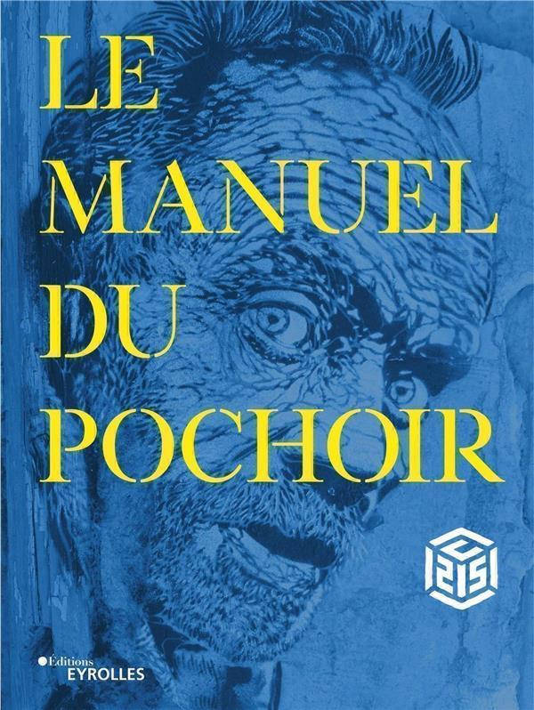 LE MANUEL DU POCHOIR C215 EYROLLES