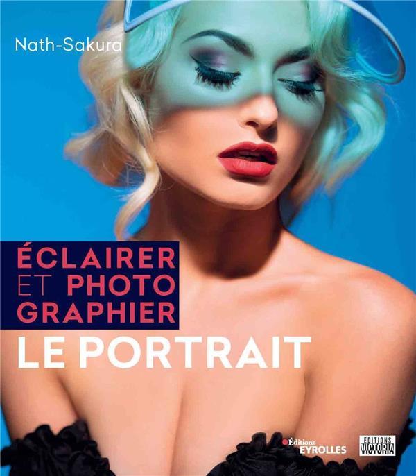 ECLAIRER ET PHOTOGRAPHIER LE PORTRAIT
