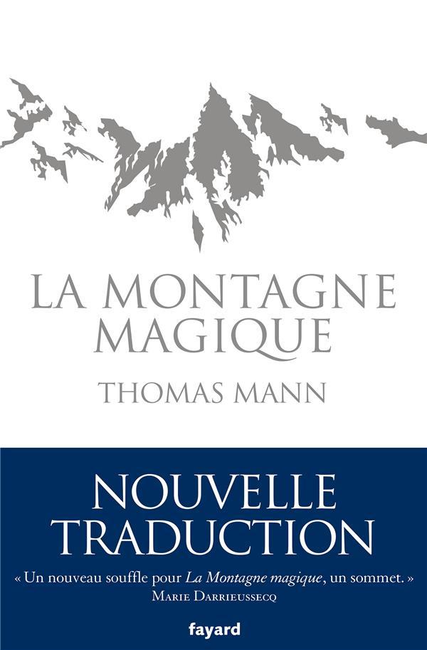 LA MONTAGNE MAGIQUE MANN THOMAS FAYARD