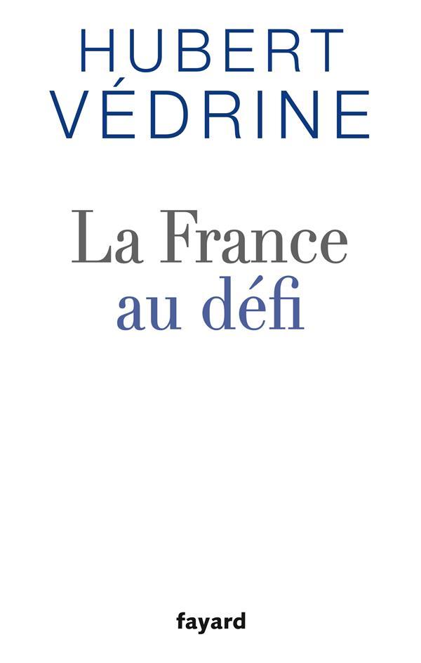 LA FRANCE AU DEFI