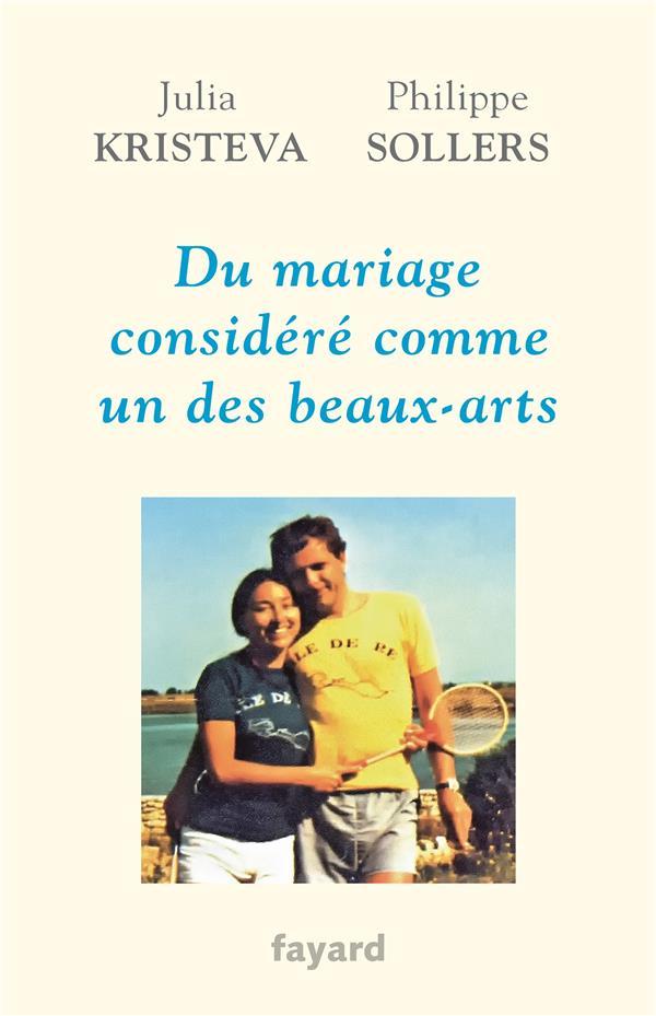 DU MARIAGE CONSIDERE COMME UN DES BEAUX-ARTS