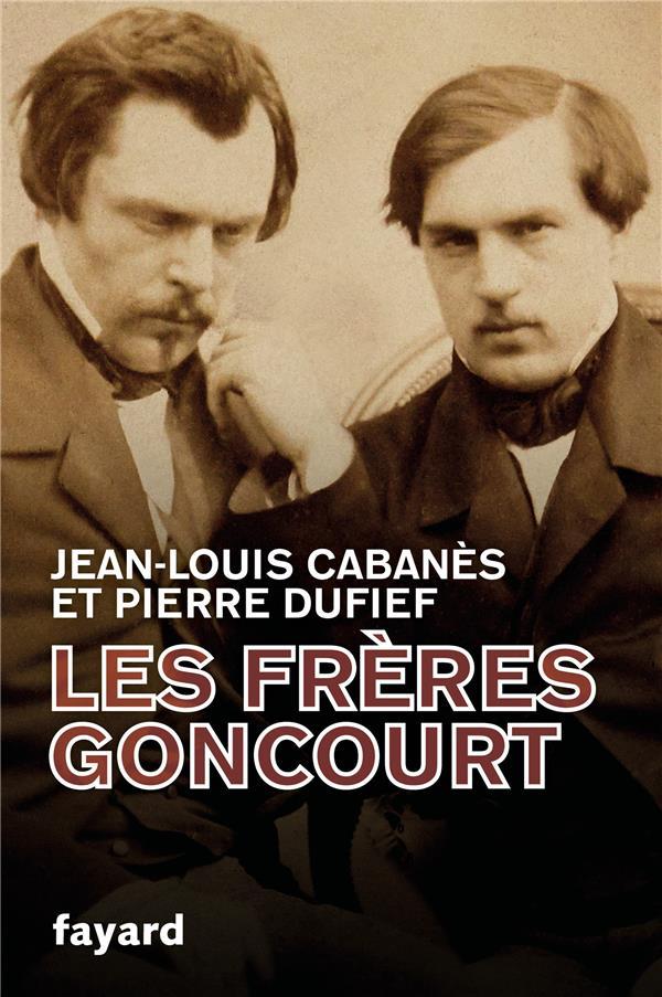 LES FRERES GONCOURT