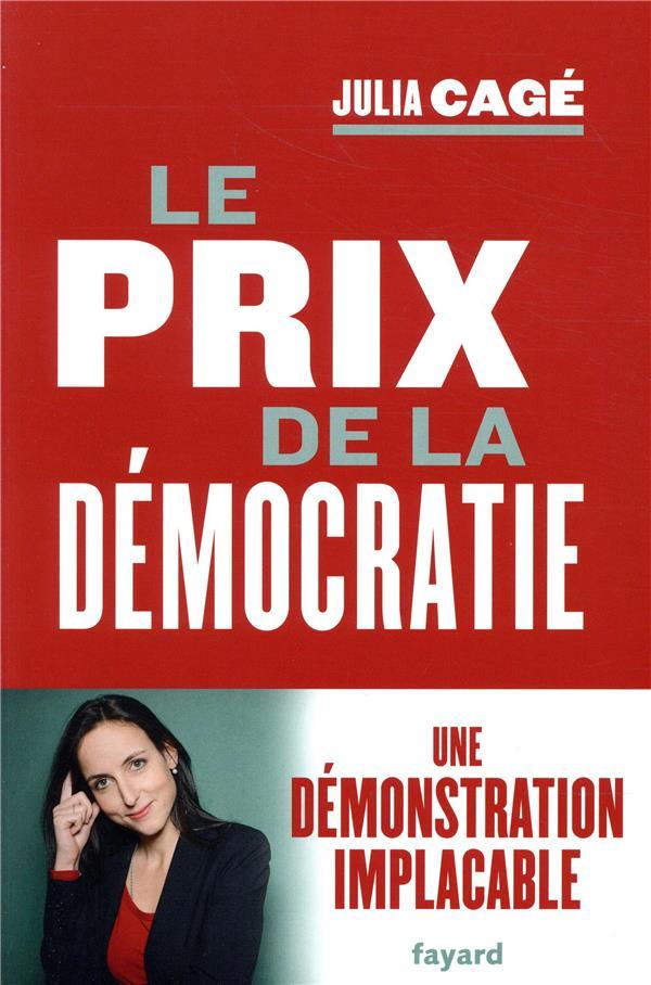 LE PRIX DE LA DEMOCRATIE CAGE JULIA FAYARD