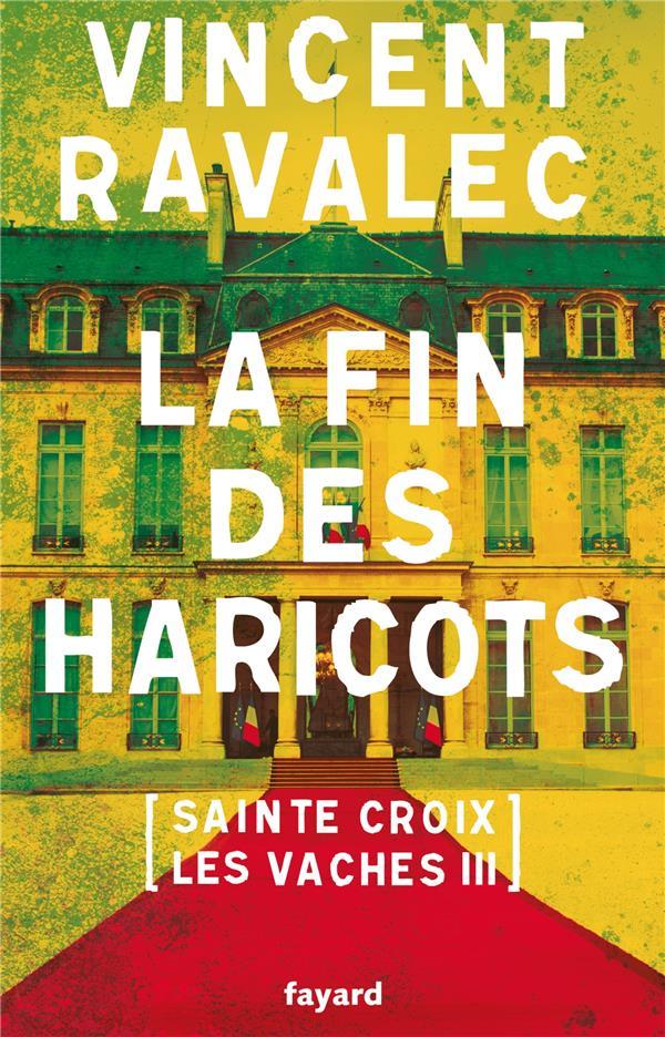 SAINTE-CROIX-LES-VACHES T.3  -  LA FIN DES HARICOTS