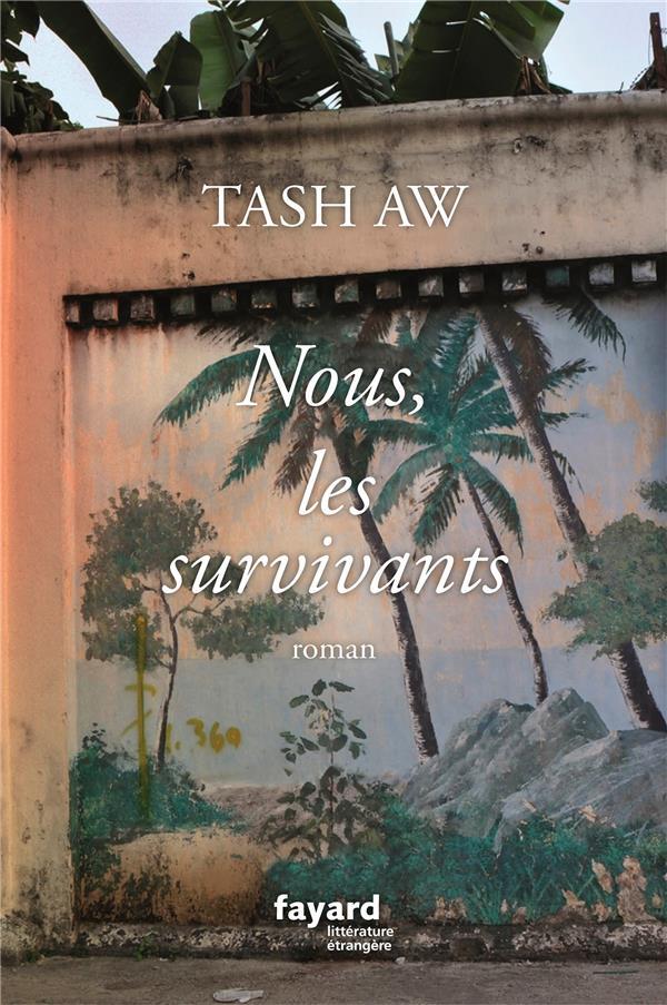 NOUS, LES SURVIVANTS AW, TASH FAYARD