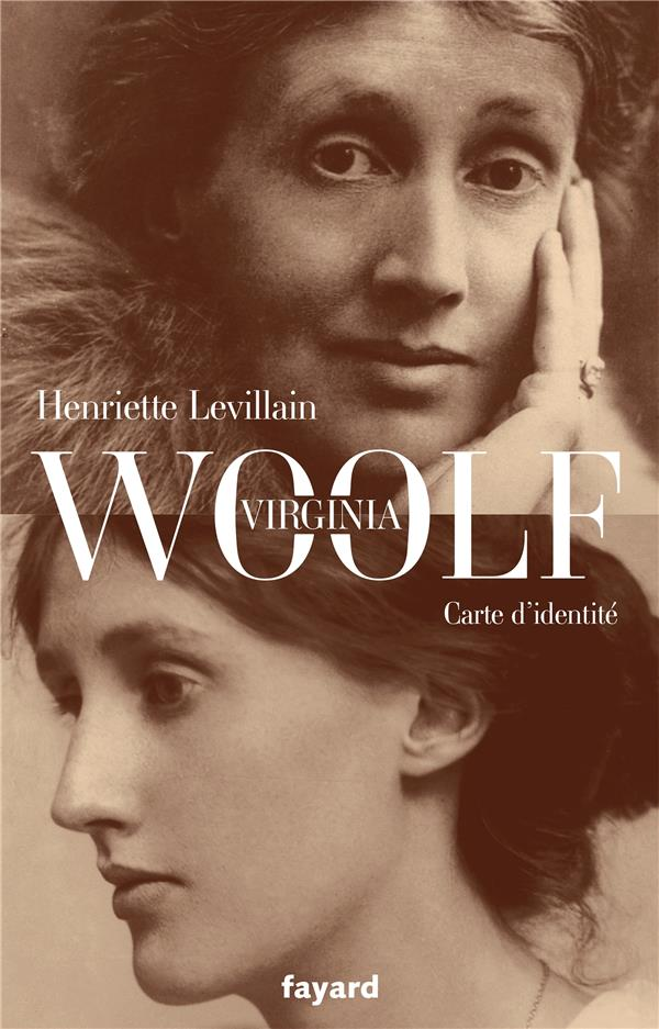 VIRGINIA WOOLF, CARTE D'IDENTITE LEVILLAIN HENRIETTE FAYARD