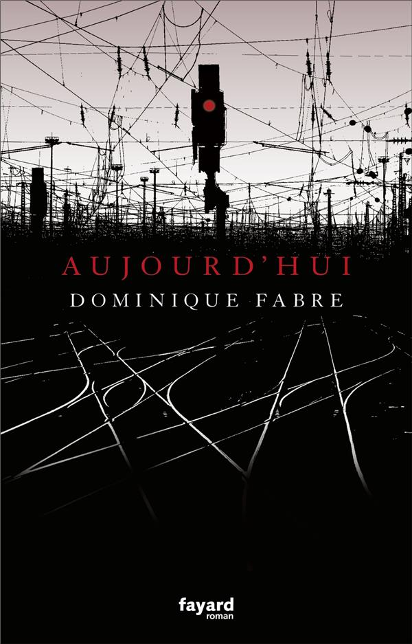 AUJOURD'HUI FABRE, DOMINIQUE FAYARD