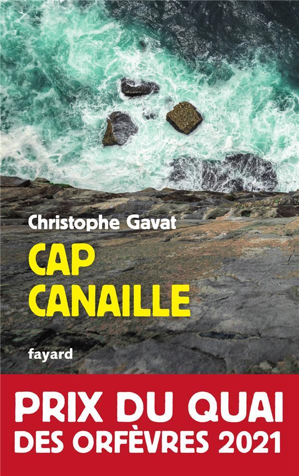 CAP CANAILLE GAVAT CHRISTOPHE FAYARD