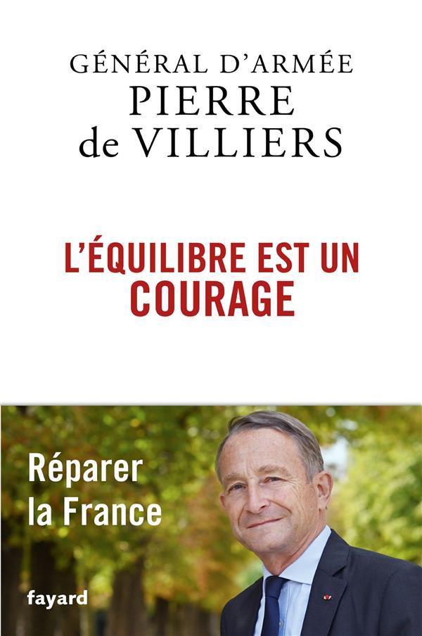 L'EQUILIBRE EST UN COURAGE DE VILLIERS PIERRE FAYARD