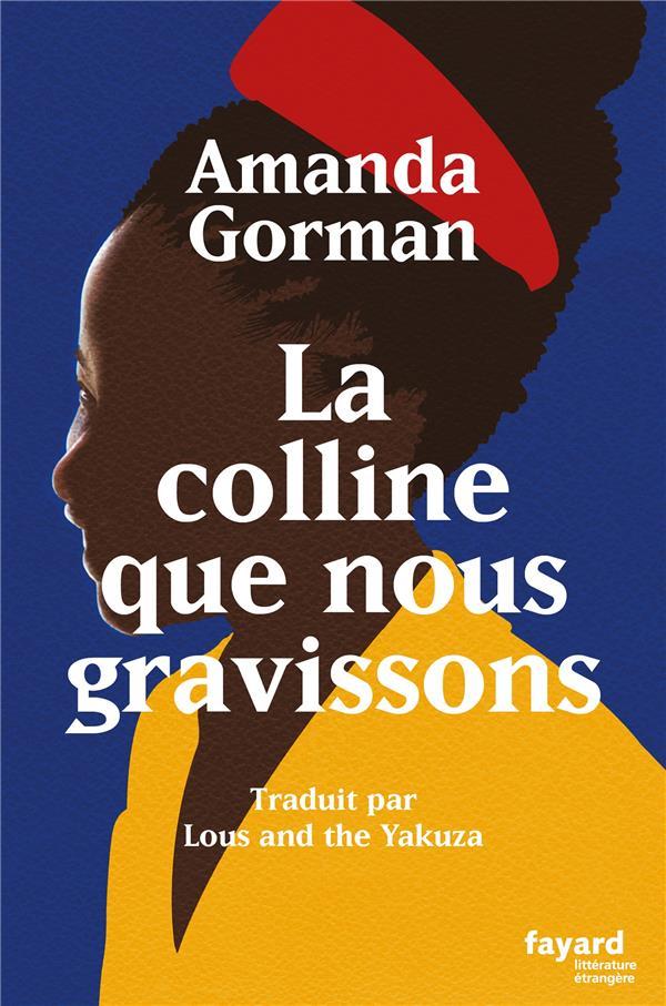 LA COLLINE QUE NOUS GRAVISSONS