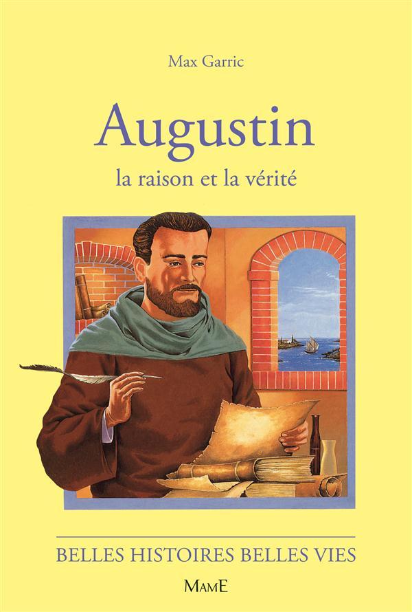 AUGUSTIN  -  LA RAISON ET LA VERITE