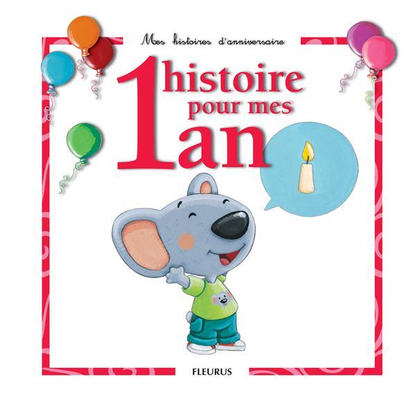 01 HISTOIRE POUR MES 1 AN (+ CD) RENAUD/QUENTREC FLEURUS