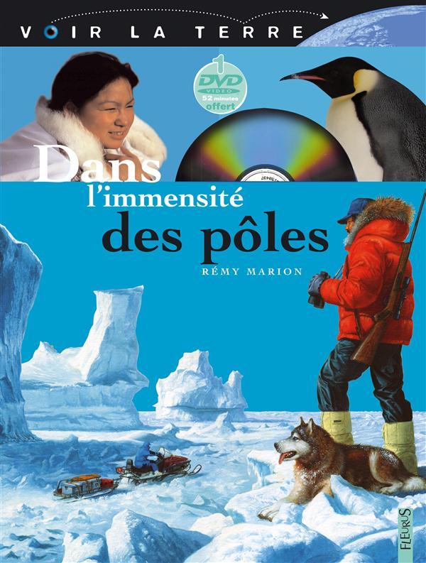 DANS L'IMMENSITE DES POLES MARION REMY FLEURUS