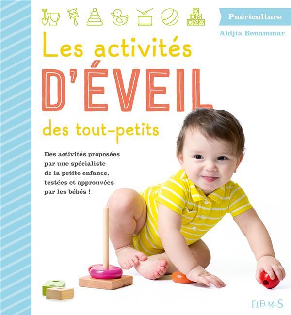 LES ACTIVITES D'EVEIL DES TOUT-PETITS XXX FLEURUS