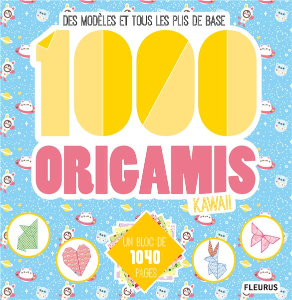 1000 ORIGAMIS KAWAII